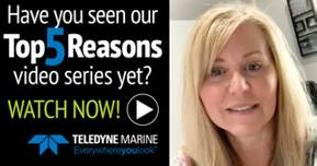 "Teledyne Marine's ""Top 5 Reasons"" Videos"